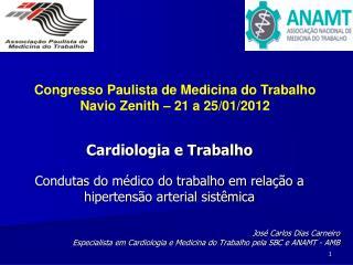 Cardiologia e Trabalho Condutas do médico do trabalho em relação a hipertensão arterial sistêmica