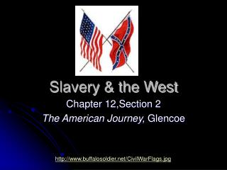 Slavery & the West