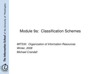 Module 9a:  Classification Schemes