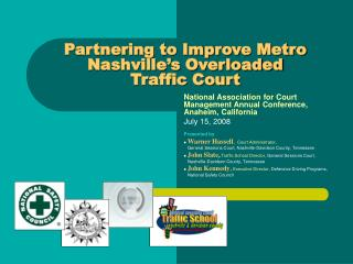 Partnering to Improve Metro Nashville's Overloaded  Traffic Court