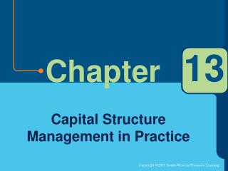 Capital Structure Management in Practice