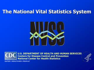 The National Vital Statistics System
