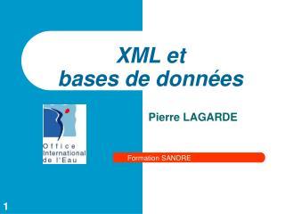 XML et  bases de données
