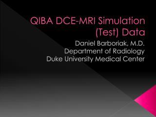 QIBA DCE-MRI Simulation (Test) Data