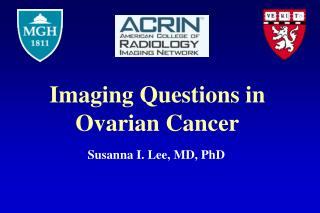 Imaging Questions in Ovarian Cancer