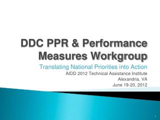 DDC PPR & Performance Measures Workgroup