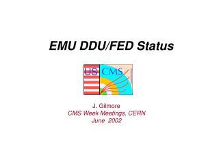 EMU DDU/FED Status