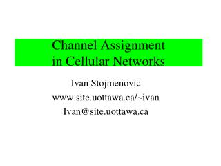 Channel Assignment  in Cellular Networks