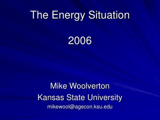 The Energy Situation 2006