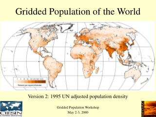 Gridded Population of the World