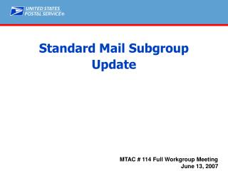 Standard Mail Subgroup Update