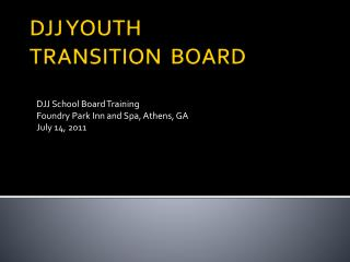 DJJ YOUTH  TRANSITION	BOARD