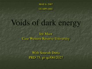 Voids of dark energy