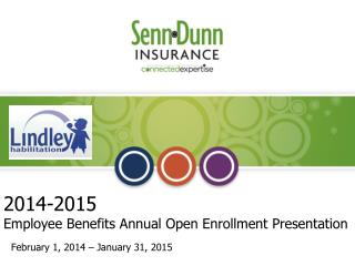Annual Enrollment February 1 ,  2014  –  January 31, 2015