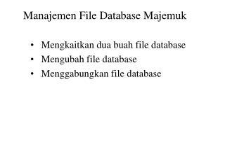 Manajemen File Database Majemuk
