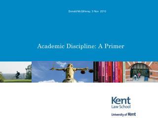 Academic Discipline: A Primer
