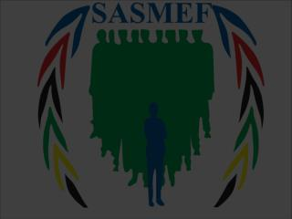 Scope of SASMEF