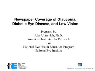 Newspaper Coverage of Glaucoma,  Diabetic Eye Disease, and Low Vision