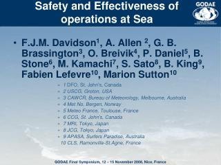 Safety and Effectiveness of  operations at Sea