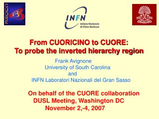 From CUORICINO to CUORE:  To probe the inverted hierarchy region