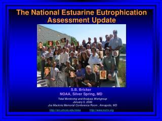 The National Estuarine Eutrophication Assessment Update