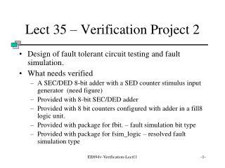 Lect 35 – Verification Project 2