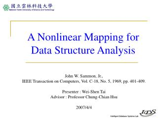 A Nonlinear Mapping for Data Structure Analysis