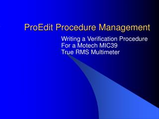 ProEdit Procedure Management