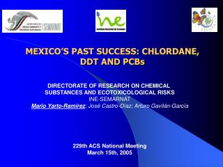M EXICO�S PAST SUCCESS: CHLORDANE,  DDT AND PCBs