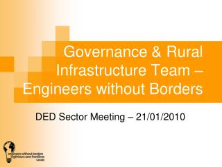 Governance & Rural Infrastructure Team – Engineers without Borders