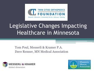Legislative Changes Impacting Healthcare in Minnesota