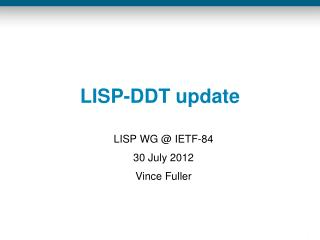 LISP-DDT update