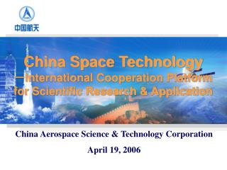 China Aerospace Science & Technology Corporation  April 19, 2006