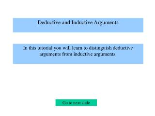 Deductive and Inductive Arguments