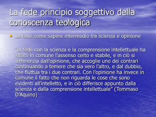 La fede principio soggettivo della conoscenza teologica
