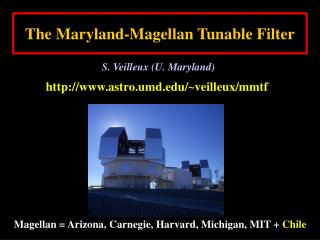 The Maryland-Magellan Tunable Filter