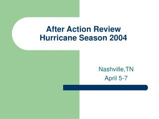 After Action Review Hurricane Season 2004