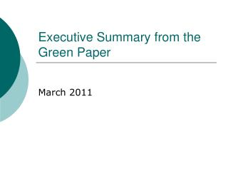 Executive Summary from the Green Paper