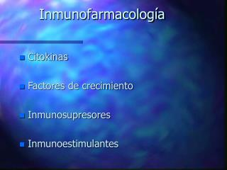 Inmunofarmacolog�a