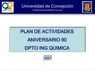 Universidad de Concepción COMISIÓN ANIVERSARIO 90 UdeC