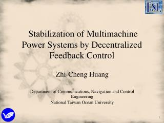 Stabilization of Multimachine Power Systems by Decentralized Feedback Control