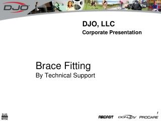 Brace Fitting By Technical Support
