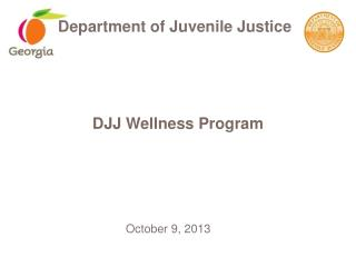 DJJ Wellness Program