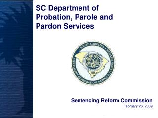Sentencing Reform Commission February 26, 2009