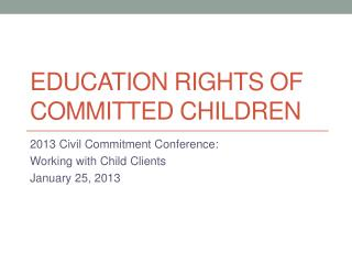 Education rights of committed children