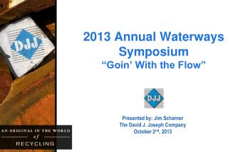 "2013 Annual Waterways Symposium ""Goin' With the Flow"""