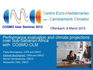 Performance evaluation and climate projections over Sub-Saharian Africa with  COSMO-CLM