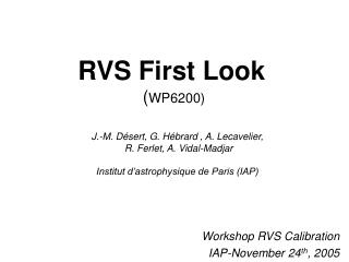 RVS First Look  ( WP6200)
