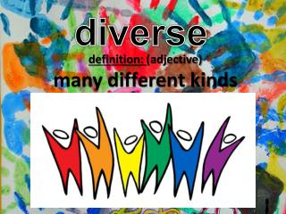 definition :  (adjective) many different kinds