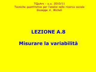 LEZIONE A.8 Misurare la variabilit�